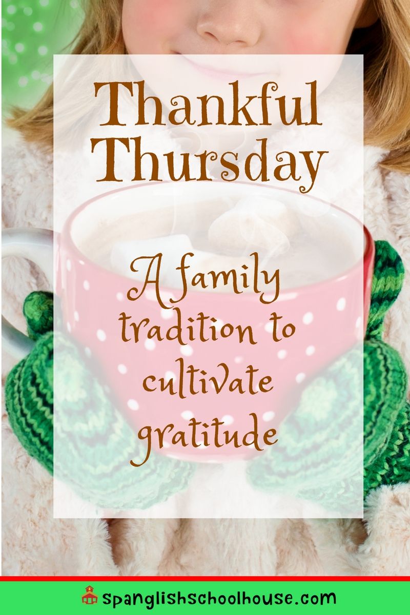 Thankful Thursdays are a wonderful family traditional to cultivate gratitude in children.