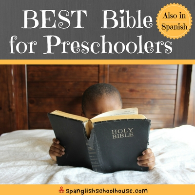Our Quest for the Best Bible for Preschoolers