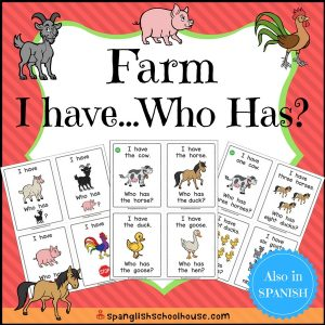 I Have Who Has Farm in Spanish