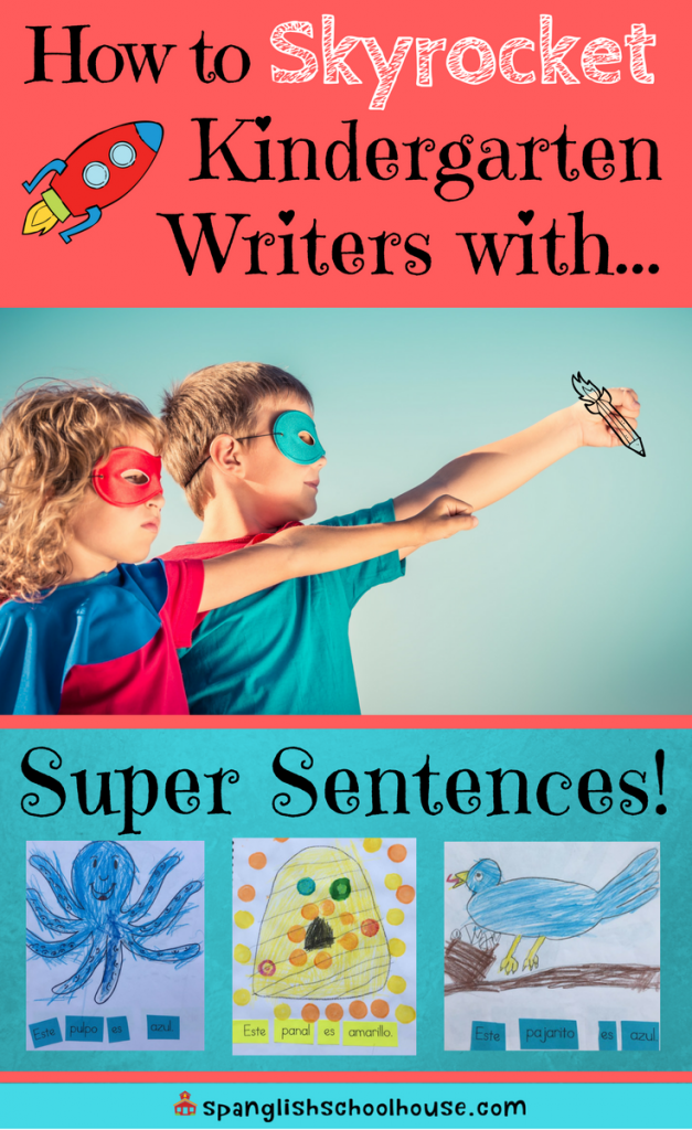 How to Skyrocket Kindergarten Writers with Super Sentences