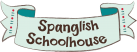 Spanglish Schoolhouse